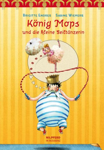 Produktcover: König Mops und die kleine Seiltänzerin
