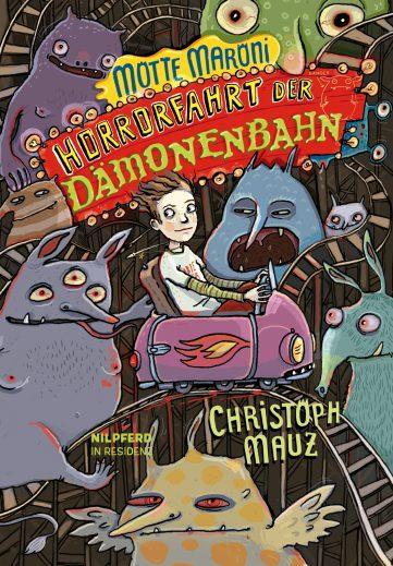 Produktcover: Motte Maroni. Horrorfahrt der Dämonenbahn