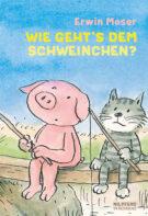 Produktcover: Wie geht´s dem Schweinchen?