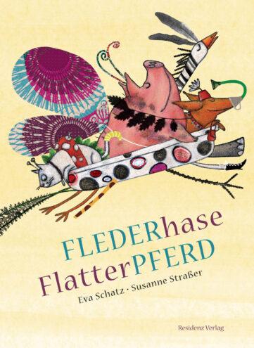 Produktcover: Flederhase Flatterpferd