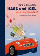 Produktcover: Hase und Igel - Kaum zu bremsen!