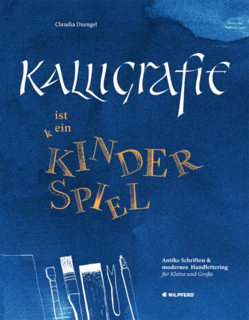 Produktcover: Kalligrafie ist ein Kinderspiel