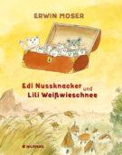 Produktcover: Edi Nussknacker und Lili Weißwieschnee