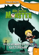 Produktcover: Alle meine Monster - Das Geheimnis der grünen Geisterbahn