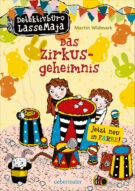 Produktcover: Detektivbüro LasseMaja - Das Zirkusgeheimnis