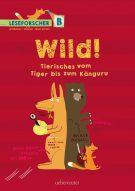 Produktcover: Wild! Tierisches vom Tiger bis zum Känguru