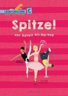 Produktcover: Spitze! Von Ballett bis Hip-Hop