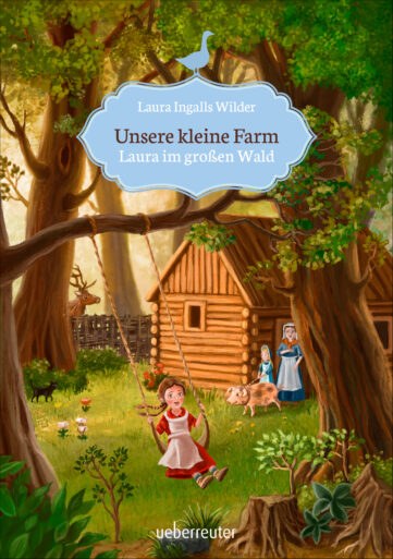 Produktcover: Unsere kleine Farm - Laura im großen Wald