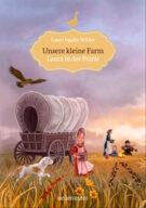 Produktcover: Unsere kleine Farm - Laura in der Prärie