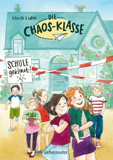 Produktcover: Die Chaos-Klasse - Schule geklaut!