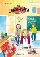 Produktcover: Die Chaos-Klasse - Tumult am Pult