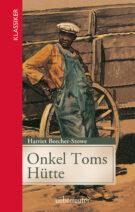 Produktcover: Onkel Toms Hütte