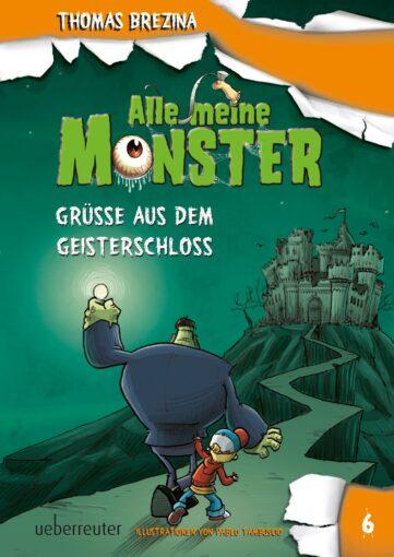 Produktcover: Alle meine Monster - Grüße aus dem Geisterschloss