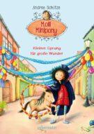 Produktcover: Molli Minipony - Kleiner Sprung für große Wunder