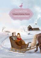 Produktcover: Unsere kleine Farm - Lauras glückliche Jahre