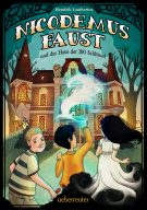 Produktcover: Nicodemus Faust und das Haus der 100 Schlüssel