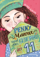 Produktcover: Penny Maroux und das Geheimnis der 11