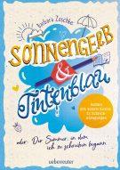 Produktcover: Sonnengelb & Tintenblau oder: Der Sommer