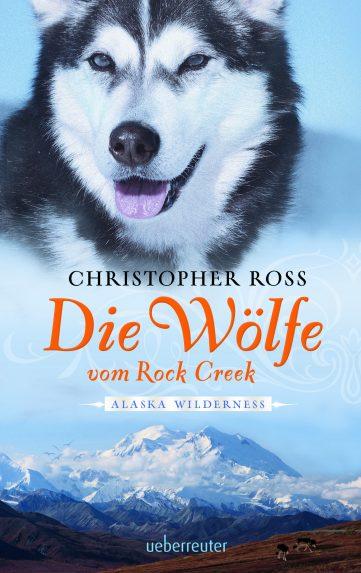 Produktcover: Alaska Wilderness - Die Wölfe vom Rock Creek