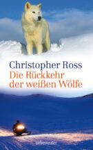 Produktcover: Die Rückkehr der weißen Wölfe