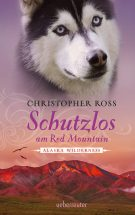 Produktcover: Alaska Wilderness - Schutzlos am Red Mountain