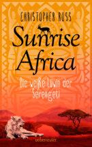 Produktcover: Sunrise Africa - Die weiße Löwin der Serengeti