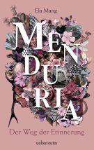 Produktcover: Menduria - Der Weg der Erinnerung