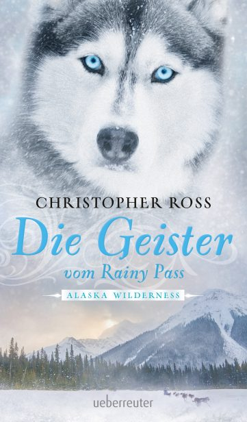 Produktcover: Alaska Wilderness - Die Geister vom Rainy Pass
