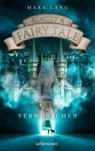 Produktcover: Almost a Fairy Tale - Verwunschen