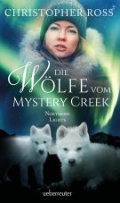Produktcover: Northern Lights - Die Wölfe vom Mystery Creek