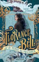 Produktcover: Florance Bell und die Melodie der Maschinen
